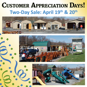 Customer Appreciation Day Sale Event At Pine Creek Structures of Elizabethtown 4/20/19
