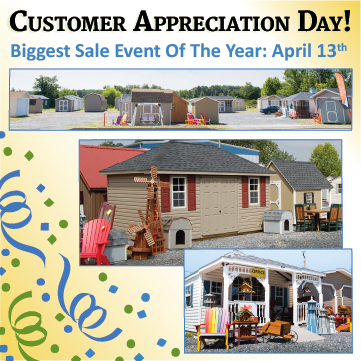 Customer Appreciation Day Sale Event At Pine Creek Structures of Millersville 4/13/19